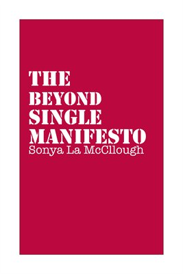 The Beyond Single Manifesto - Crimsonthread