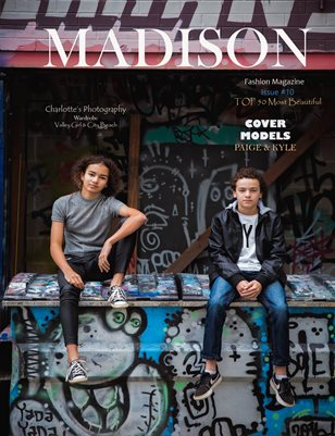 MADISON Fashion Magazine - ISSUE # 10