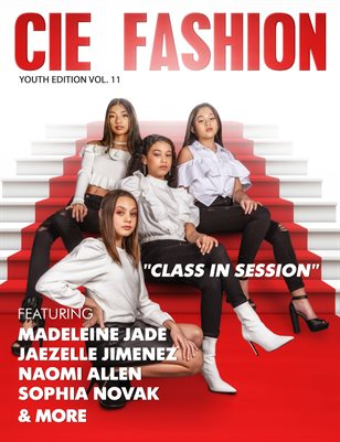"""CIE Fashion Magazine Y.E. Vol. 11 """"Class In Session"""""""