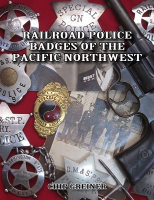 Railroad Police Badges of the Pacific Northwest