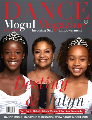 Dance Mogul Magazine featuring Debbie Allen's The Hot Chocolate Nutcracker