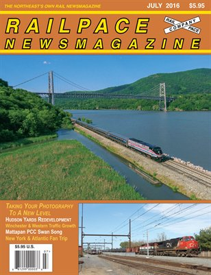 JULY 2016 Railpace Newsmagazine