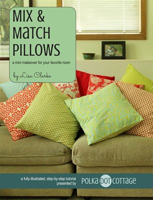 Mix and Match Pillows Sewing Tutorial