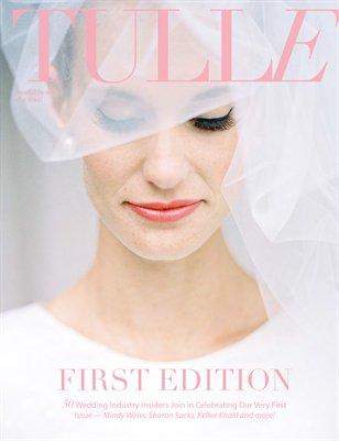 Tulle Magazine Premiere Issue