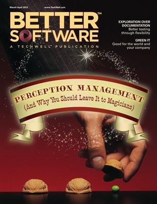 Better Software Magazine March/April 2013 (15-2)