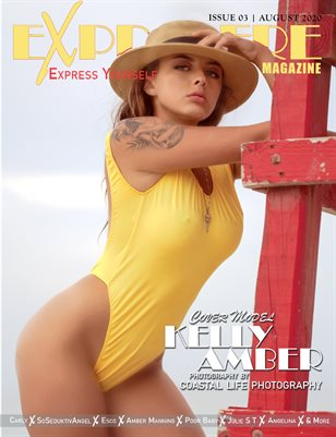 Exprimere Magazine Issue 003 Ft Kelly Amber