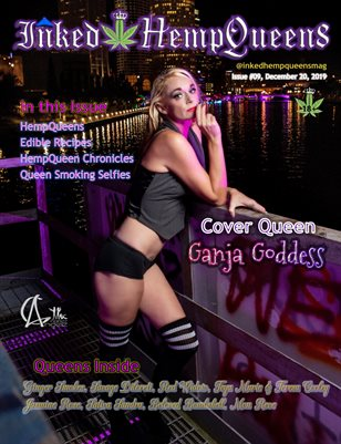 Inked HempQueens Magazine ~ Issue 9 ~ Ganja Goddess