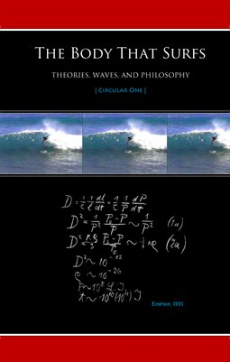The Body That Surfs: Theories, Waves, and Philosophy