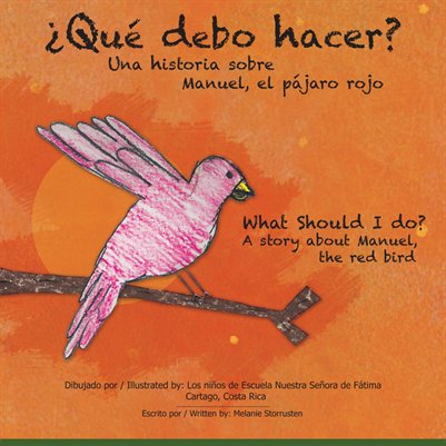 What Should I Do? A story about Manuel, the red bird