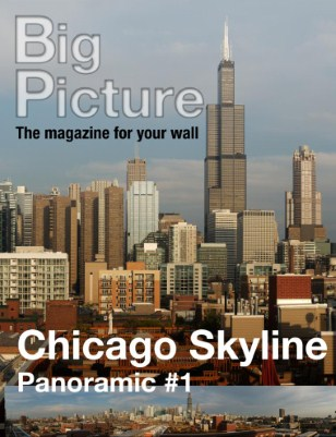 Big Picture, the magazine for your wall - Chicago Skyline Panoramic #1