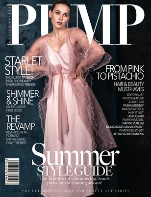 PUMP Magazine - The Summer Style Guide - Vol.4 - August 2018