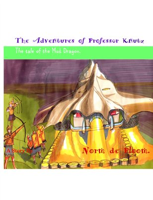 The adventures of professor knutz The tale of the Mud Dragon