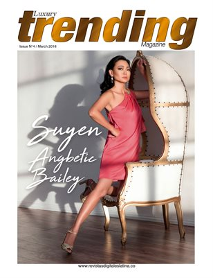 LUXURY TRENDING MAGAZINE - March 2018