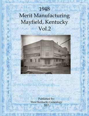 VOL.2 MERIT MANUFACTURING, MAYFIELD, KENTUCKY
