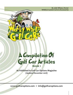 The Wacky World Of Golf Cars - (Updated Nov2018)