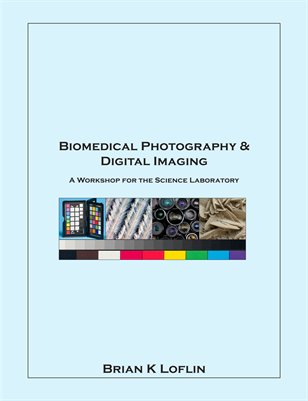 Bio-Medical Photography & Digital Imaging