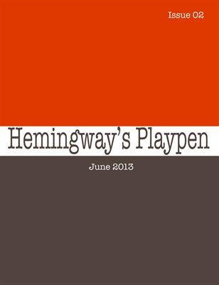 Hemingway's Playpen || Issue 02