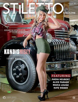 STiLETTO Magazine 10 Ft. Kandis Hisey