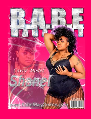 8TH ISSUE FEATURING THE SEXY PLUSSIZE MODEL SHANEL ON THE COVER!!!