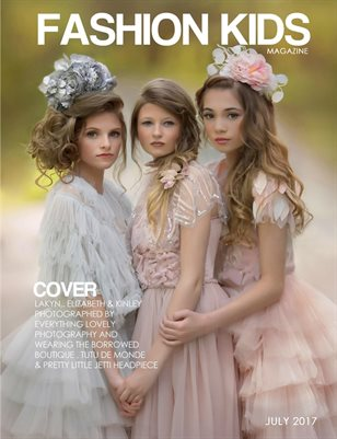 Fashion Kids Magazine | JULY 2017