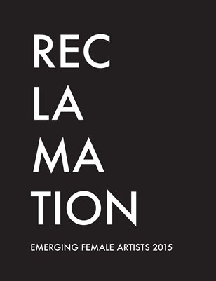 Reclamation Exhibition Part I & Part II