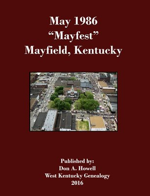 "May 1986 ""Mayfest"", Mayfield, Kentucky"