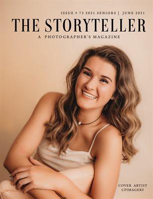 The Storyteller Magazine Issue # 73- 2021 Seniors