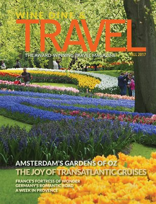 WINE DINE & TRAVEL MAGAZINE FALL 2017