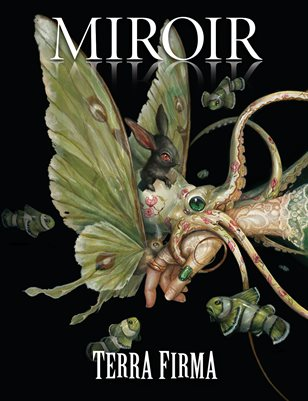"MIROIR MAGAZINE • Terra Firma • Greg ""Craola"" Simkins"