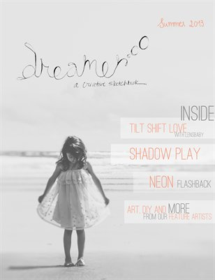 Dreamer Journal | Summer Issue 2013