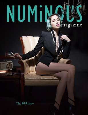 NUMiNOUS Magazine: The Noir Issue #7