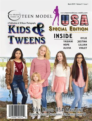 TEEN MODEL USA • VOL 2 • ISSUE 1 • MARCH 2019