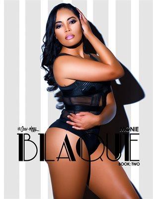 Blaque: Book Two (Monie Cover)