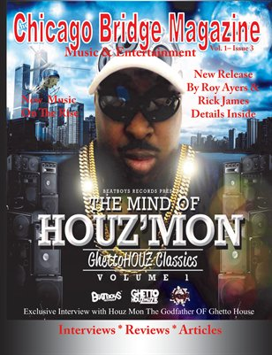 The Chicago Bridge Magazine Houz'Mon
