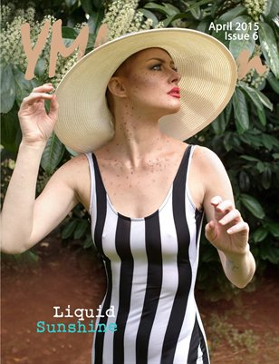 Liquid Sunshine April 2015 Spring Issue 6
