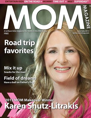 MOM Magazine, June/July 2013 Makeover Winner in the Mid-Valley