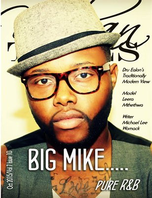 Oct 2015. Big Issue Featuring Big Mike!!