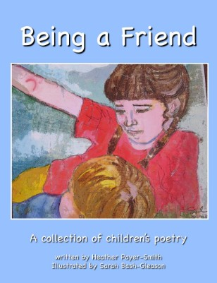 Being a Friend, A collection of children's poetry
