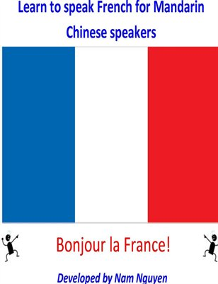 Learn to Speak French for Mandarin Chinese Speakers