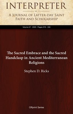 The Sacred Embrace and the Sacred Handclasp in Ancient Mediterranean Religions