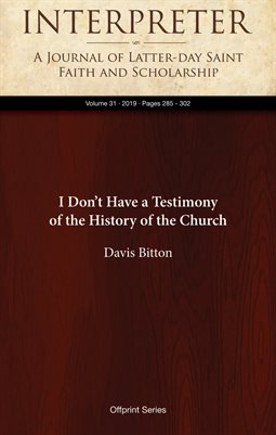 I Don't Have a Testimony of the History of the Church