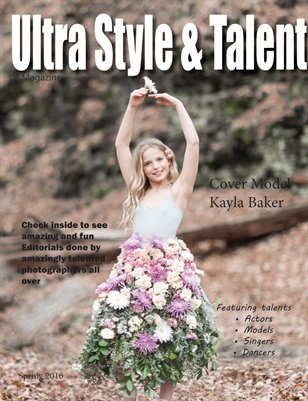Ultra Style and Talent 2016 Spring Magazine