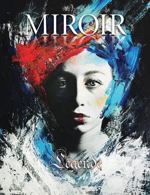 MIROIR MAGAZINE • Légende • Natalia Berglund