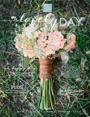 A Lovely Day by Ivy & Stone
