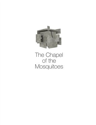 "José Oubrerie, ""The Chapel of the Mosquitoes"""