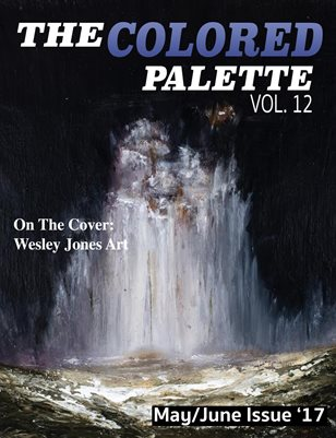The Colored Palette May/June Issue Vol. 12 2017
