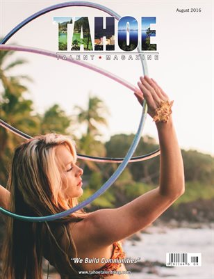 Tahoe Talent Magazine August 2016 Edition