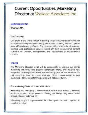 Current Opportunities: Marketing Director at Wallace Associates Inc