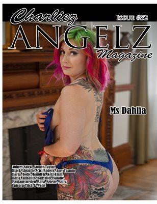Charliez Angelz Issue #32 - Ms Dahlia