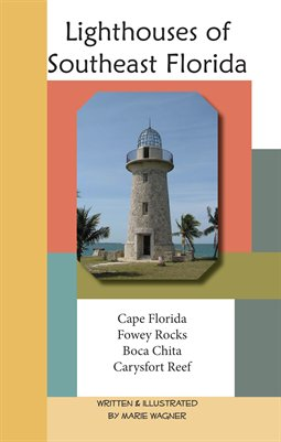 Lighthouses of Southeast Florida